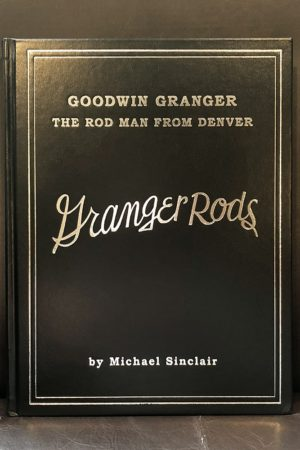 Sinclair - Goodwin Granger The Rod Man From Denver